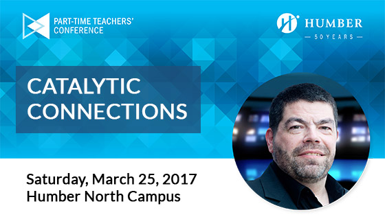 Part-time Teachers' conference - Saturday, March 25, 2017 at the Humber North Campus